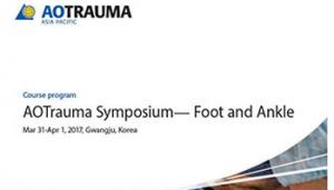 AOTrauma Foot & Ankle Symposium (Gwangju, Korea)